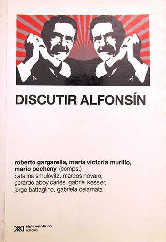 Discutir Alfonsín