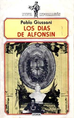 Los días de Alfonsín