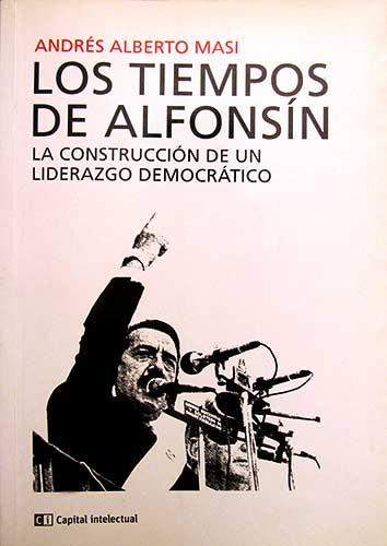 Los tiempos de Alfonsín